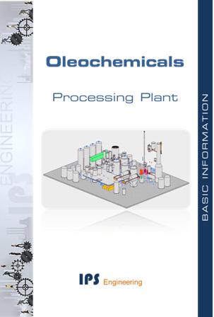 Oleochemicals processing plant